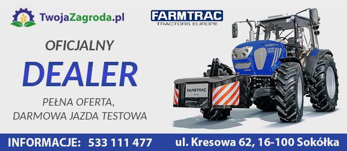 Sklep TwojaZagroda.pl oficjalnym dealerem Farmtrac. Informacja prasowa
