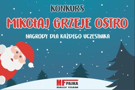 Mikołaj grzeje ostro z prezentami do dzieci. MF Pajka Rally Team organizuje konkurs dla najmłodszych.