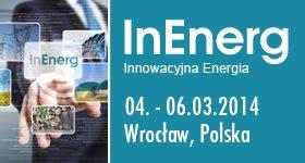 Energia bez granic… Pierwsza edycja targów InEnerg przed nami!