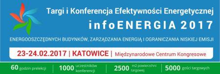 Targi i Konferencja Efektywności Energetycznej infoENERGIA 2017,