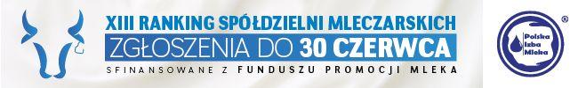 Weź udział w XIII Rankingu Spółdzielni Mleczarskich i zawalcz o pozycję lidera branży mleczarskiej!