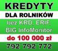 Kredyty dla rolników bez KRD, ERIF, BIG InfoMonitor – 100 000 zł