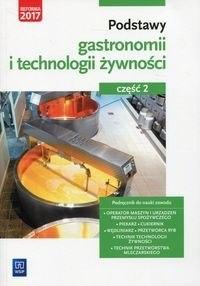 5c46e910efe1e Podstawy gastronomii i technologii zywnosci Podrecznik do nauki zawodu Czesc 2 [287] 1200