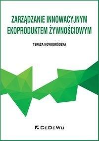 5ccfa33c07f93 Zarzadzanie innowacyjnym ekoproduktem zywnosciowym [982] 1200