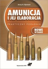 5d2bec6cc9549 Amunicja i jej elaboracja Praktyczny poradnik [1036] 1200
