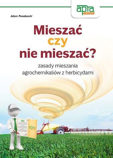 5f5853506fd24 Mieszac czy nie mieszac zasady mieszania agrochemikaliow z herbicydami [1440] 1200
